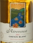 Preview: Rivercrest Chenin Blanc 2001